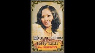 Tetty Kadi - Pulau Seribu (Lirik Lagu)