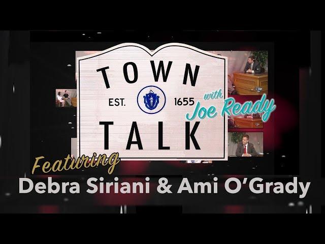 Town Talk featuring Debra Siriani and Ami O'Grady  - February 25, 2019