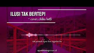 story-wa-keren-ilusi-tak-bertepi-cover-chika-lutfi