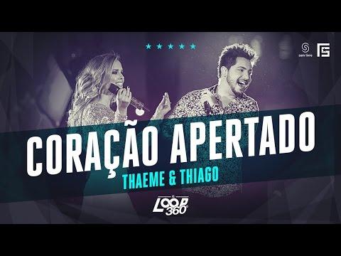 Thaeme & Thiago - Coração Apertado | Vídeo Oficial DVD FS LOOP 360°