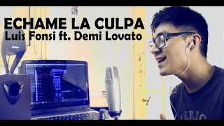 Baixar Luis Fonsi ft. Demi Lovato - Echame la culpa (Cover) Spanish Version