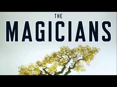 The Magicians series (by Lev Grossman)  — Review