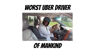 worst-uber-driver-of-mankind