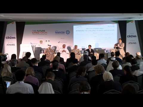 UAE City Leaders Panel - Managing the Challenge of Rapid Urbanisation | Future Cities Forum