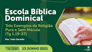 EBD da IPB Cruzeiro dia 13/06/2021