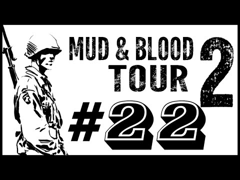 Mud & Blood 2 | Tour 2 | Episode 22 [Golden M1919 Browning]