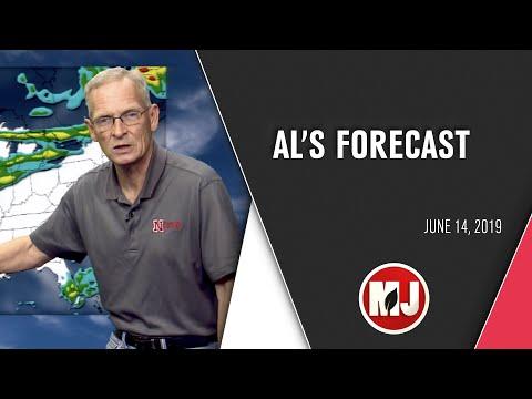 Al's Forecast | June 14, 2019