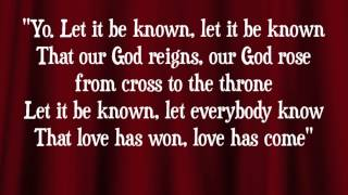 Worship Central - Let It Be Known - with lyrics
