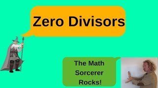 Definition of a Zero Divisor with Examples of Zero Divisors