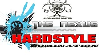 The Nexus - Hardstyle Domination Requested Mix #4