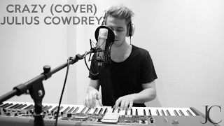 Gnarls Barkley - Crazy | Julius Cowdrey Cover