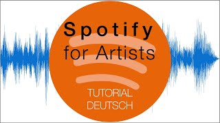 Spotify for Artists - Tutorial Deutsch