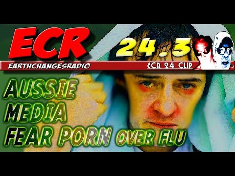 ECR 24.3 - Aussie  Media Fear porn over flu vaccinations