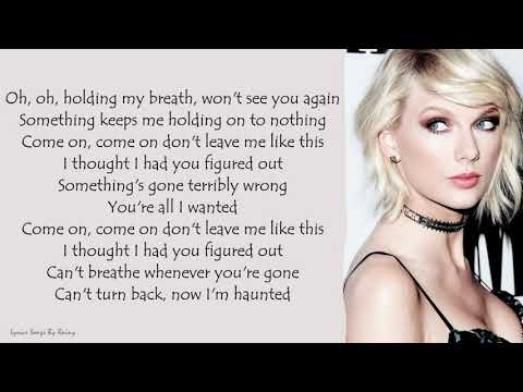 Taylor Swift - Haunted | Lyrics Songs