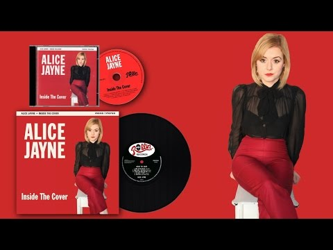 ALICE JAYNE - EXCERPTS FROM THE NEW ALBUM 'INSIDE THE COVER'