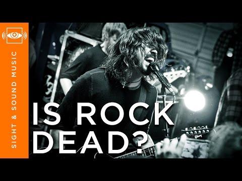 Is Rock Dead? - Sight & Sound Music