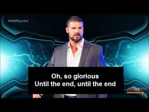 "WWE Bobby Roode ""Glorious Domination"" Theme Song with LYRICS 2016 [HD]"