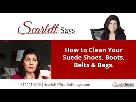 How to Clean Your Suede Shoes, Boots, Belts & Bags.