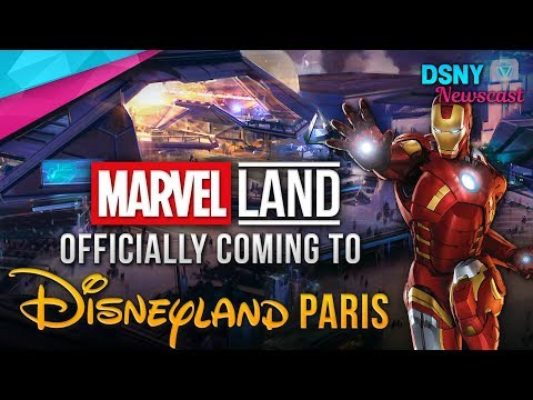 MARVEL Super Hero Universe Officially Coming to DISNEYLAND PARIS - Disney News - 2/12/18