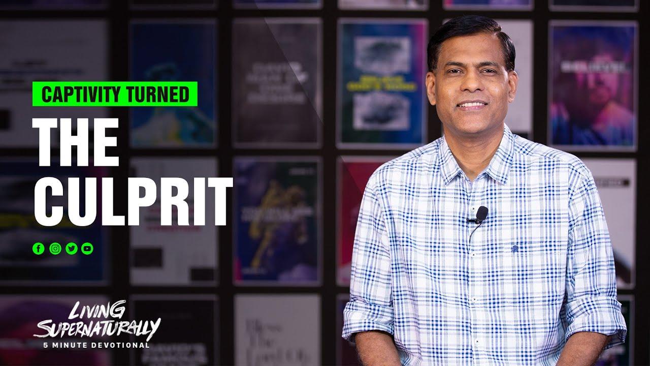 The Culprit - Ashish Raichur | Daily Devotion, July 12