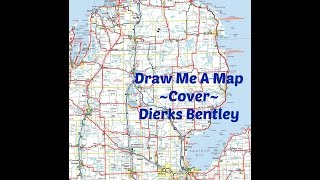 Dierks Bentley - Draw Me A Map - Cover