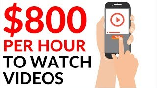 Earn $800 in 1 Hour WATCHING VIDEOS! (Make Money Online 2020)