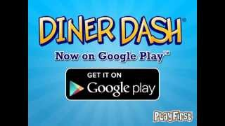 Diner Dash - Now available on Google Play!