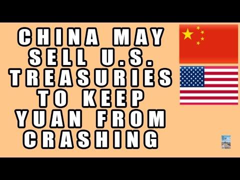 China May SELL U.S. Treasuries to Keep Yuan from CRASHING! China Imposes Capital Controls!