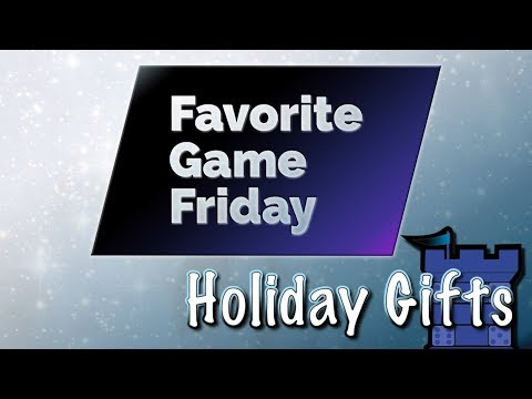 Favorite Game Friday Holiday Gifts