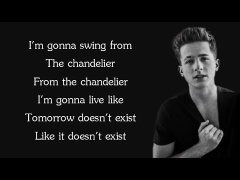 Sia - CHANDELIER (Charlie Puth Cover) (Lyrics)