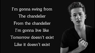 Sia - CHANDELIER (Charlie Puth Cover) (Lyrics)