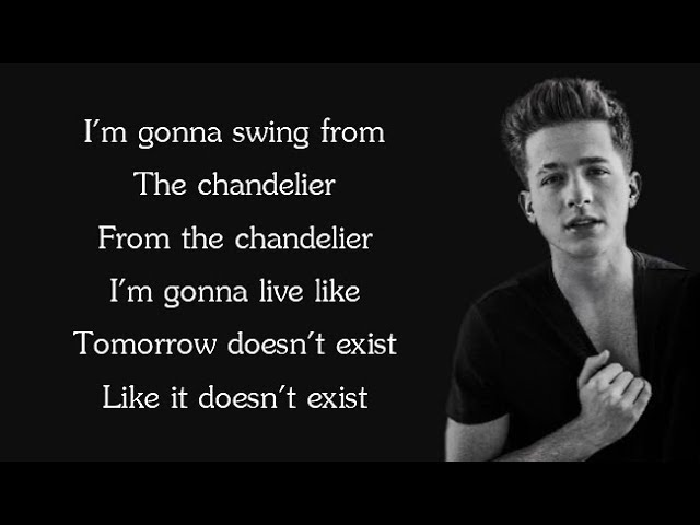 Sia Chandelier Charlie Puth Cover Lyrics