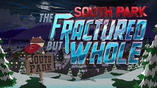 South Park: The Fractured But Whole - Live Stream #1