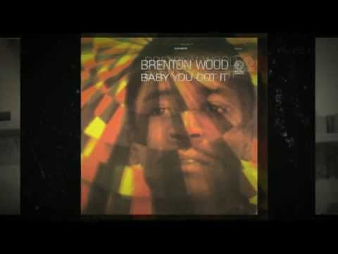 Me And You - Brenton Wood from the album Baby You Got It