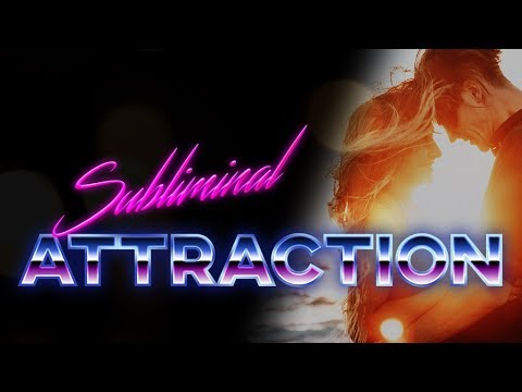Subliminal Attraction (POWERFUL! 😱❤️) *Better Than Law Of Attraction 💯✨
