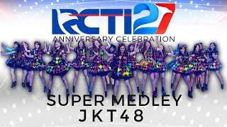 "Super Medley - JKT 48 ""Shonichi - Mae Shika Mukanee - Heavy Rotation"" [HUT RCTI 27]"