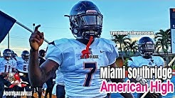 American High (FL) vs Miami Southridge (FL) hilites