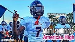 American High (FL) vs Miami Southridge (FL) hilites