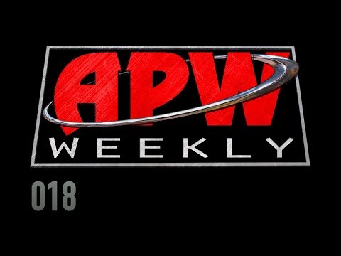 APW Weekly - Episode 018