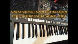 Cara cepat edit Drum Song MIDI secara permanen