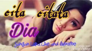 Cita Citata Dia (New Single)