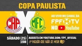 Penapolense 1 x 4 Mirassol - Copa Paulista 2018