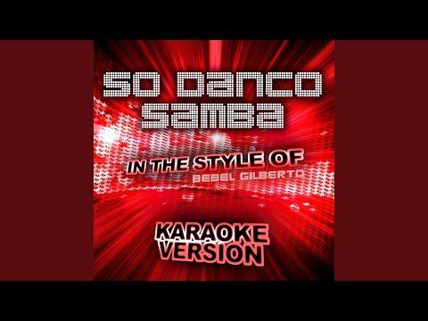 So Danco Samba (In the Style of Bebel Gilberto) (Karaoke Version)