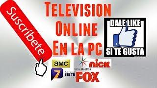 Televisión en la Pc sin programas 2017