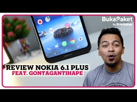 Review Nokia 6.1 Plus, Ciamik Banget! feat. GontaGantiHape | BukaPaket for Him