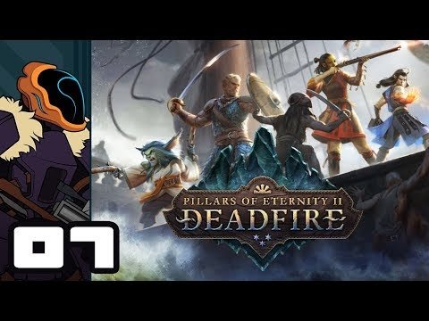 Let's Play Pillars of Eternity 2: Deadfire - PC Gameplay Part 7 - Be Silent Mortal