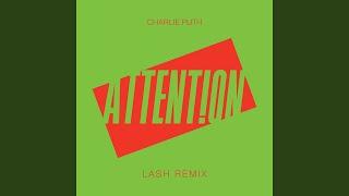Attention (Lash Remix)