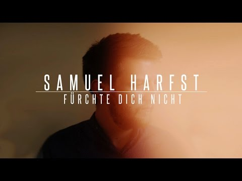 Fürchte dich nicht - SAMUEL HARFST (Official Lyric Video) HD