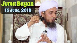 15 june 2018 latest juma bayan musalmano ki eidon ka phalsafa mufti tariq masood