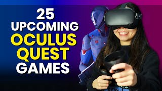 25 Upcoming Oculus Quest Games 2019 & 2020
